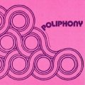 POLIPHONY - Poliphony - CD 1973 Audio Archives