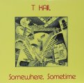 T KAIL - Somewhere, sometime - LP 1980 Out-Sider
