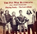 PEE WEE BLUESGANG FEAT. DRAFI DEUTSCHER - Playing Funky - The Lost Album - CD Si