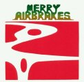 MERRY AIRBRAKES - Merry Airbrakes - CD 1973 Psychedelic Shadoks