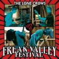 THE LONE CROWS - Live At Freak Valley - CD World In Sound