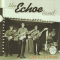ECHOE BAND - 1965-1969 - CD + Bonustracks Gear Fab