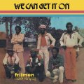 FRIIMEN MUSIK COMPANY - We Can Get It On - CD PMG