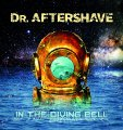 DR. AFTERSHAVE - In The Diving Bell - CD 1980 Garden Of Delights