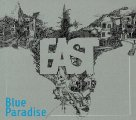 East - Blue Paradise - CD 2014 GrundRecords