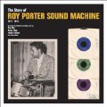ROY PORTER SOUND MACHINE - The Story Of - CD Tramp
