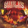 HOUSE OF BROKEN PROMISES - Twisted - CD Heavy Psych Sounds