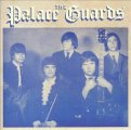 PALACE GUARDS - The complete recordings - CD 1969 Gear Fab