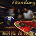 SOUNDARY - Rien ne va plus - CD 2008 Beautiful Scum