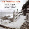 THE PACHINKO FAKE - Claustrophobia And Other Joys - CD Sireena