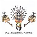 MY SLEEPING KARMA - My sleeping karma  - CD 2006 Elektrohasch