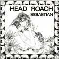 SEBASTIAN - Head Roach - LP 1970 Void