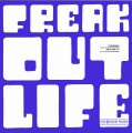 FREAK OUT - Life - CD 1971 Progressiv + Bonustracks Garden Of Delights
