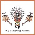 MY SLEEPING KARMA - My Sleeping Karma - LP 2006 Elektrohasch