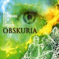 OBSKURIA - Burning Sea Of Green - LP (black) + Poster World In Sound